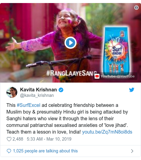 Twitter post by @kavita_krishnan: This #SurfExcel ad celebrating friendship between a Muslim boy & presumably Hindu girl is being attacked by Sanghi haters who view it through the lens of their communal patriarchal sexualised anxieties of 'love jihad'. Teach them a lesson in love, India!