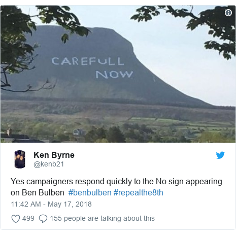 Twitter post by @kenb21: Yes campaigners respond quickly to the No sign appearing on Ben Bulben  #benbulben #repealthe8th