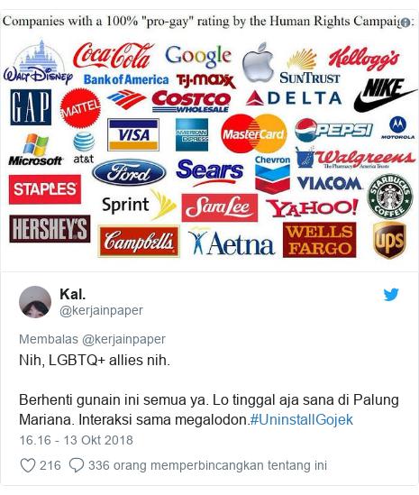 Twitter pesan oleh @kerjainpaper: Nih, LGBTQ+ allies nih.Berhenti gunain ini semua ya. Lo tinggal aja sana di Palung Mariana. Interaksi sama megalodon.#UninstallGojek