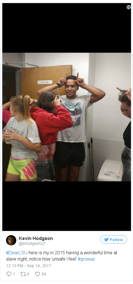 Twitter post by @khodgson22: #DearLSU here is my in 2015 having a wonderful time at slave night, notice how 'unsafe I feel' #growup pic.twitter.com/o5OTlSp1XN