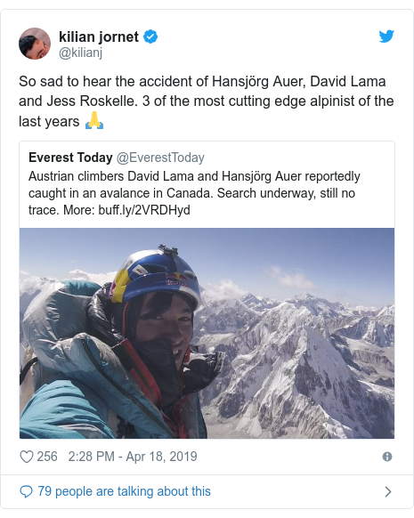 Twitter post by @kilianj: So sad to hear the accident of Hansjörg Auer, David Lama and Jess Roskelle. 3 of the most cutting edge alpinist of the last years 🙏