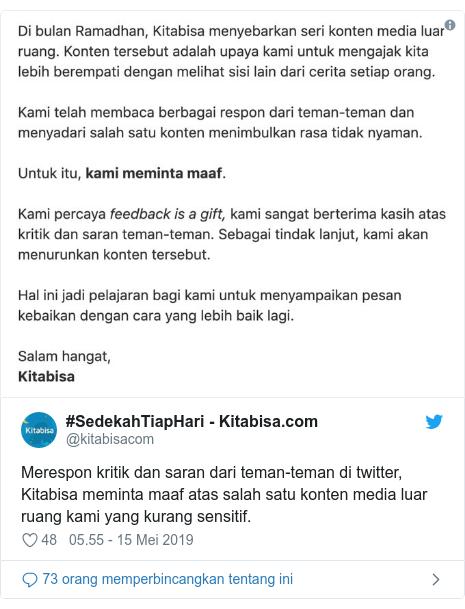 Twitter pesan oleh @kitabisacom: Merespon kritik dan saran dari teman-teman di twitter, Kitabisa meminta maaf atas salah satu konten media luar ruang kami yang kurang sensitif.