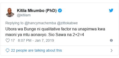 Ujumbe wa Twitter wa @kitilam: Ubora wa Bunge ni qualitative factor na unapimwa kwa maoni ya mtu aonavyo. Sio Sawa na 2+2=4