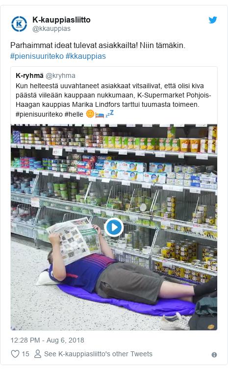 Twitter post by @kkauppias: Parhaimmat ideat tulevat asiakkailta! Niin tämäkin. #pienisuuriteko #kkauppias