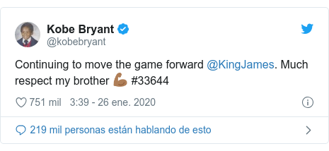 Publicación de Twitter por @kobebryant: Continuing to move the game forward @KingJames. Much respect my brother 💪🏾 #33644