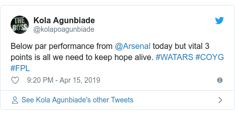 Twitter post by @kolapoagunbiade: Below par performance from @Arsenal today but vital 3 points is all we need to keep hope alive. #WATARS #COYG #FPL