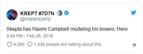 Twitter post by @kreptplaydirty: Skepta has Naomi Campbell modeling his boxers. Hero