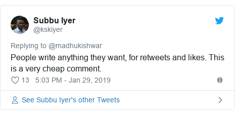 Twitter post by @kskiyer: People write anything they want, for retweets and likes. This is a very cheap comment.