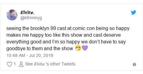 Twitter post by @kthminyg: seeing the brooklyn 99 cast at comic con being so happy makes me happy too like this show and cast deserve everything good and I'm so happy we don't have to say goodbye to them and the show 🤧💜