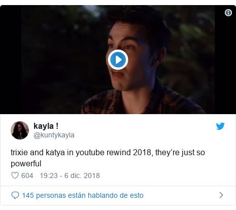Publicación de Twitter por @kuntykayla: trixie and katya in youtube rewind 2018, they're just so powerful