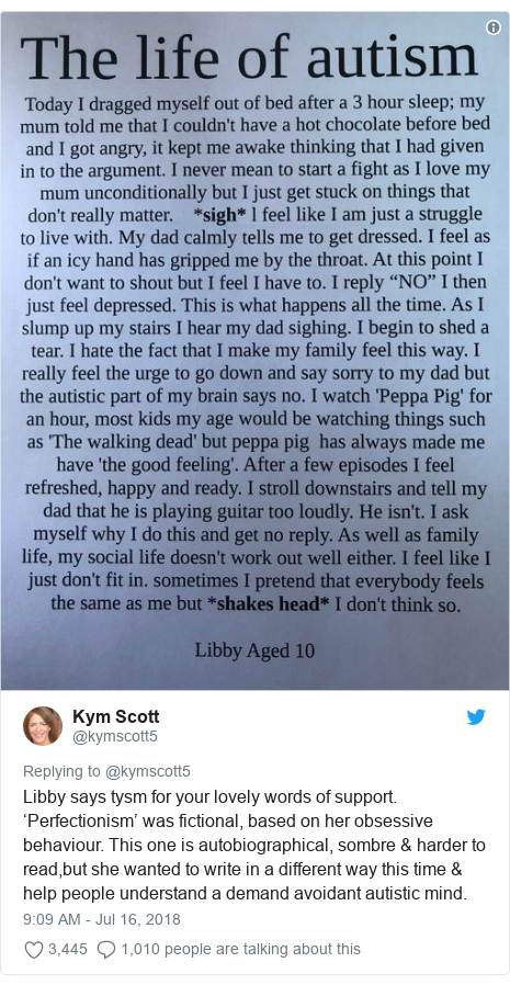 Twitter post by @kymscott5: Libby says tysm for your lovely words of support. 'Perfectionism' was fictional, based on her obsessive behaviour. This one is autobiographical, sombre & harder to read,but she wanted to write in a different way this time & help people understand a demand avoidant autistic mind.