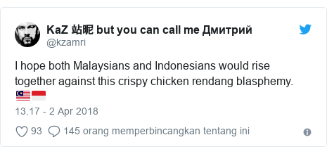 Twitter pesan oleh @kzamri: I hope both Malaysians and Indonesians would rise together against this crispy chicken rendang blasphemy. 🇲🇾🇮🇩