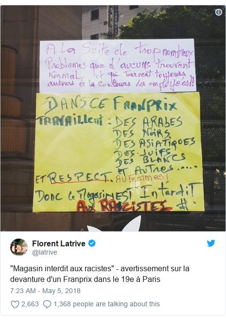 """Twitter post by @latrive: """"Magasin interdit aux racistes"""" - avertissement sur la devanture d'un Franprix dans le 19e à Paris"""