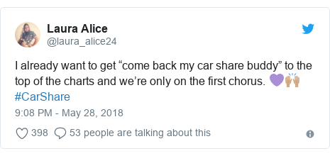 "Twitter post by @laura_alice24: I already want to get ""come back my car share buddy"" to the top of the charts and we're only on the first chorus. 💜🙌🏽 #CarShare"