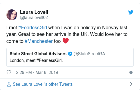 Twitter post by @lauralovell02: I met #FearlessGirl when I was on holiday in Norway last year. Great to see her arrive in the UK. Would love her to come to #Manchester too ❤
