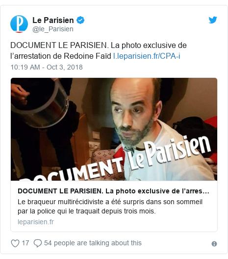 Twitter post by @le_Parisien: DOCUMENT LE PARISIEN. La photo exclusive de l'arrestation de Redoine Faïd