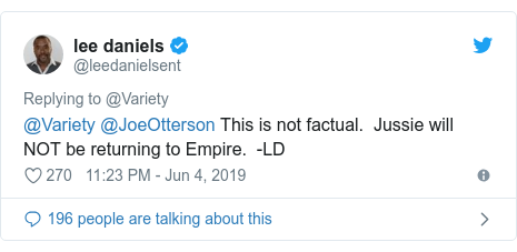 Twitter post by @leedanielsent: @Variety @JoeOtterson This is not factual.  Jussie will NOT be returning to Empire.  -LD