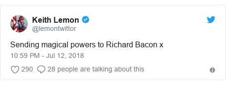 Twitter post by @lemontwittor: Sending magical powers to Richard Bacon x
