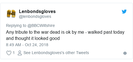 Twitter post by @lenbondsgloves: Any tribute to the war dead is ok by me - walked past today and thought it looked good