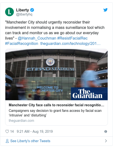"Twitter post by @libertyhq: ""Manchester City should urgently reconsider their involvement in normalising a mass surveillance tool which can track and monitor us as we go about our everyday lives"" - @Hannah_Couchman #ResistFacialRec #FacialRecognition"