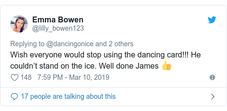 Twitter post by @lilly_bowen123: Wish everyone would stop using the dancing card!!! He couldn't stand on the ice. Well done James 👍