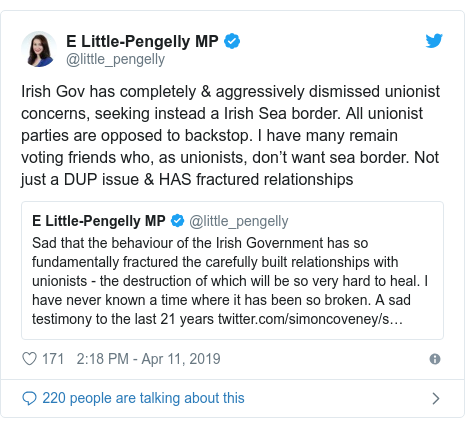 Twitter post by @little_pengelly: Irish Gov has completely & aggressively dismissed unionist concerns, seeking instead a Irish Sea border. All unionist parties are opposed to backstop. I have many remain voting friends who, as unionists, don't want sea border. Not just a DUP issue & HAS fractured relationships