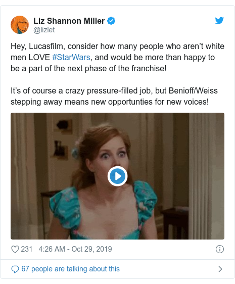 Twitter post by @lizlet: Hey, Lucasfilm, consider how many people who aren't white men LOVE #StarWars, and would be more than happy to be a part of the next phase of the franchise! It's of course a crazy pressure-filled job, but Benioff/Weiss stepping away means new opportunties for new voices!