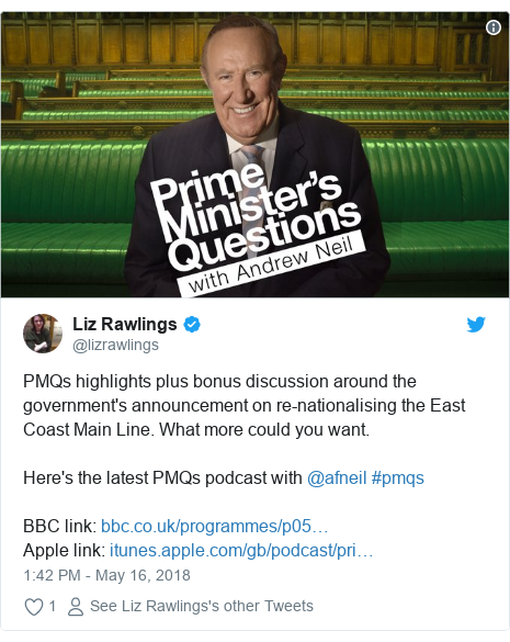 Twitter post by @lizrawlings: PMQs highlights plus bonus discussion around the government's announcement on re-nationalising the East Coast Main Line. What more could you want. Here's the latest PMQs podcast with @afneil #pmqs   BBC link  Apple link