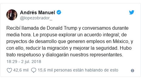 Publicación de Twitter por @lopezobrador_: Recibí llamada de Donald Trump y conversamos durante media hora. Le propuse explorar un acuerdo integral; de proyectos de desarrollo que generen empleos en México, y con ello, reducir la migración y mejorar la seguridad. Hubo trato respetuoso y dialogarán nuestros representantes.