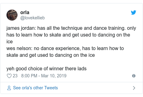 Twitter post by @lovekellieb: james jordan  has all the technique and dance training. only has to learn how to skate and get used to dancing on the ice wes nelson  no dance experience, has to learn how to skate and get used to dancing on the ice yeh good choice of winner there lads