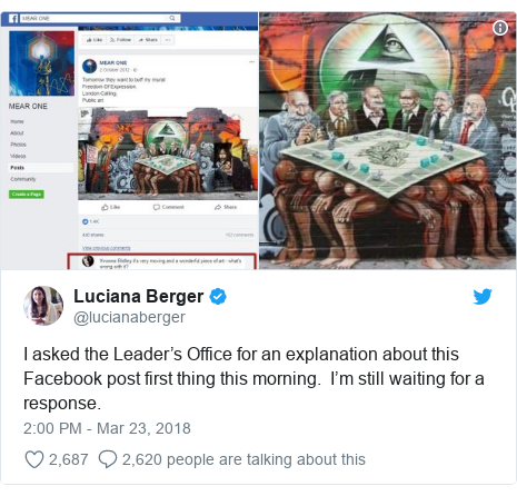 Twitter post by @lucianaberger: I asked the Leader's Office for an explanation about this Facebook post first thing this morning.  I'm still waiting for a response.