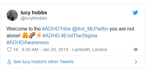 Twitter post by @lucykhobbs: Welcome to the #ADHDTribe @Ant_McPartlin you are not alone! 🤗🌈⚡️#ADHD #EndTheStigma #ADHDAwareness