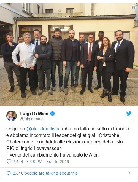 Twitter post by @luigidimaio: Oggi con @ale_dibattista abbiamo fatto un salto in Francia e abbiamo incontrato il leader dei gilet gialli Cristophe Chalençon e i candidati alle elezioni europee della lista RIC di Ingrid Levavasseur.Il vento del cambiamento ha valicato le Alpi.