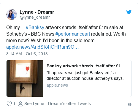 Twitter post by @lynne_dreamr: Oh my ... #Banksy artwork shreds itself after £1m sale at Sotheby's - BBC News #performanceart redefined. Worth more now? Wish I'd been in the sale room.