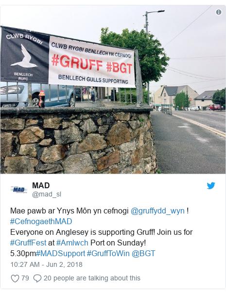 Neges Twitter gan @mad_sl: Mae pawb ar Ynys Môn yn cefnogi @gruffydd_wyn ! #CefnogaethMAD Everyone on Anglesey is supporting Gruff! Join us for #GruffFest at #Amlwch Port on Sunday! 5.30pm#MADSupport #GruffToWin @BGT