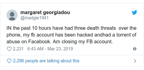 Twitter post by @madgie1941: IN the past 10 hours have had three death threats  over the phone, my fb account has been hacked andhad a torrent of abuse on Facebook. Am closing my FB account.