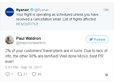 Twitter post by @majorvonwaldron: 2% of your customers' travel plans are in ruins. Due to lack of info, the other 98% are terrified! Well done Micko, best PR ever!