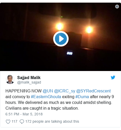 Twitter post by @malik_sajjad: HAPPENING NOW @UN @ICRC_sy @SYRedCrescent aid convoy to #EasternGhouta exiting #Duma after nearly 9 hours. We delivered as much as we could amidst shelling. Civilians are caught in a tragic situation.