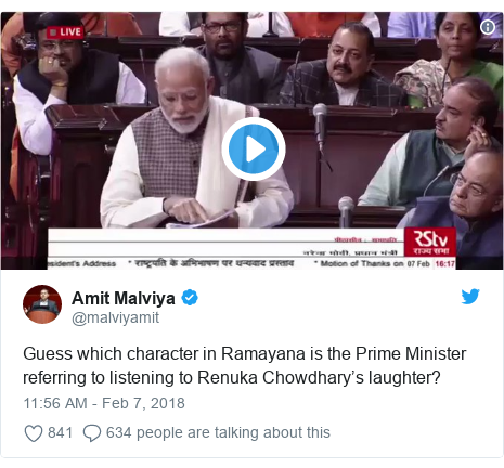 Twitter post by @malviyamit: Guess which character in Ramayana is the Prime Minister referring to listening to Renuka Chowdhary's laughter?