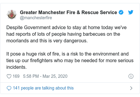 Twitter post by @manchesterfire: Despite Government advice to stay at home today we've had reports of lots of people having barbecues on the moorlands and this is very dangerous. It pose a huge risk of fire, is a risk to the environment and ties up our firefighters who may be needed for more serious incidents.