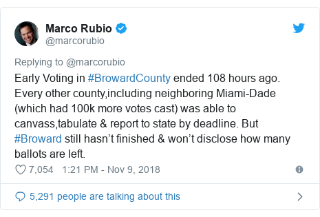 Twitter post by @marcorubio: Early Voting in #BrowardCounty ended 108 hours ago. Every other county,including neighboring Miami-Dade (which had 100k more votes cast) was able to canvass,tabulate & report to state by deadline. But #Broward still hasn't finished & won't disclose how many ballots are left.