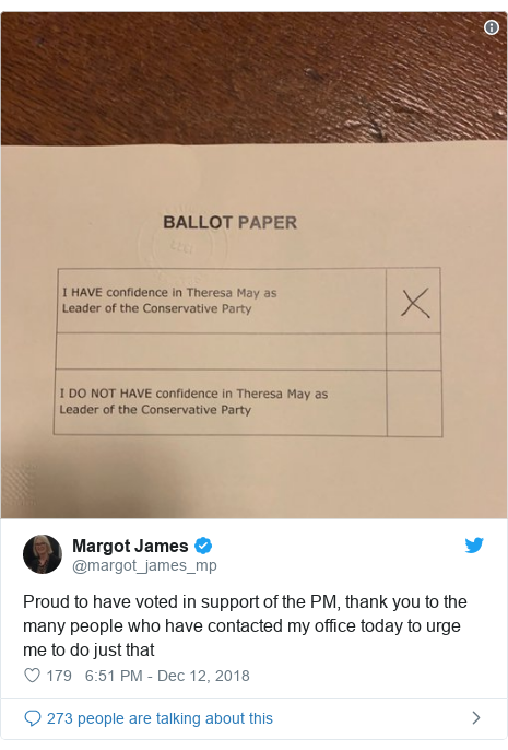 Twitter post by @margot_james_mp: Proud to have voted in support of the PM, thank you to the many people who have contacted my office today to urge me to do just that