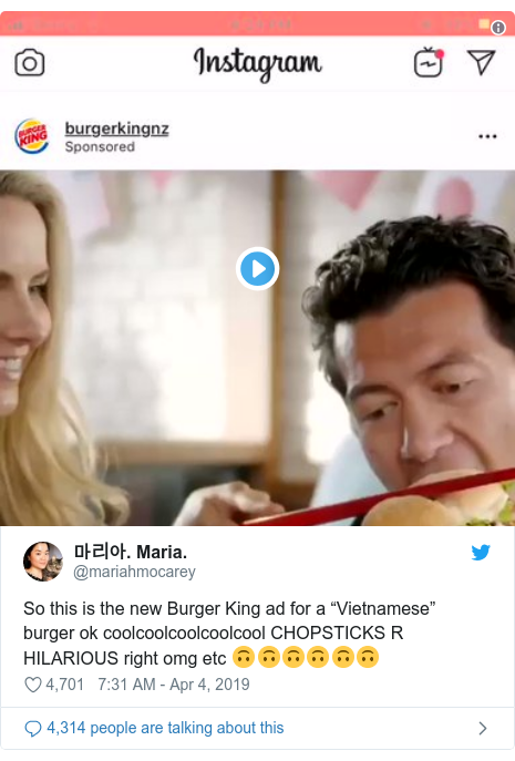 """Twitter post by @mariahmocarey: So this is the new Burger King ad for a """"Vietnamese"""" burger ok coolcoolcoolcoolcool CHOPSTICKS R HILARIOUS right omg etc 🙃🙃🙃🙃🙃🙃"""