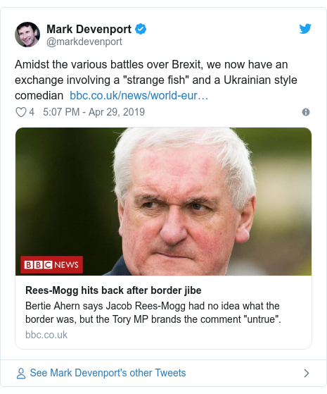"""Twitter post by @markdevenport: Amidst the various battles over Brexit, we now have an exchange involving a """"strange fish"""" and a Ukrainian style comedian"""