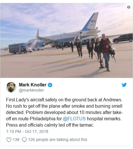 Twitter post by @markknoller: First Lady's aircraft safely on the ground back at Andrews. No rush to get off the plane after smoke and burning smell detected. Problem developed about 10 minutes after take-off en route Philadelphia for @FLOTUS hospital remarks. Press and officials calmly led off the tarmac.