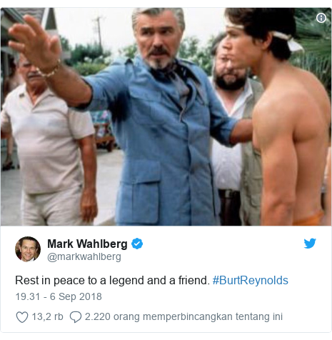 Twitter pesan oleh @markwahlberg: Rest in peace to a legend and a friend. #BurtReynolds
