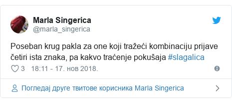 Twitter post by @marla_singerica: Poseban krug pakla za one koji tražeći kombinaciju prijave četiri ista znaka, pa kakvo traćenje pokušaja #slagalica
