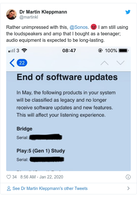 Twitter post by @martinkl: Rather unimpressed with this, @Sonos. 😡 I am still using the loudspeakers and amp that I bought as a teenager; audio equipment is expected to be long-lasting.