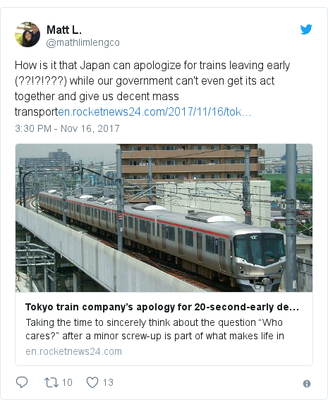 Twitter හි @mathlimlengco කළ පළකිරීම: How is it that Japan can apologize for trains leaving early (??!?!???) while our government can't even get its act together and give us decent mass transport