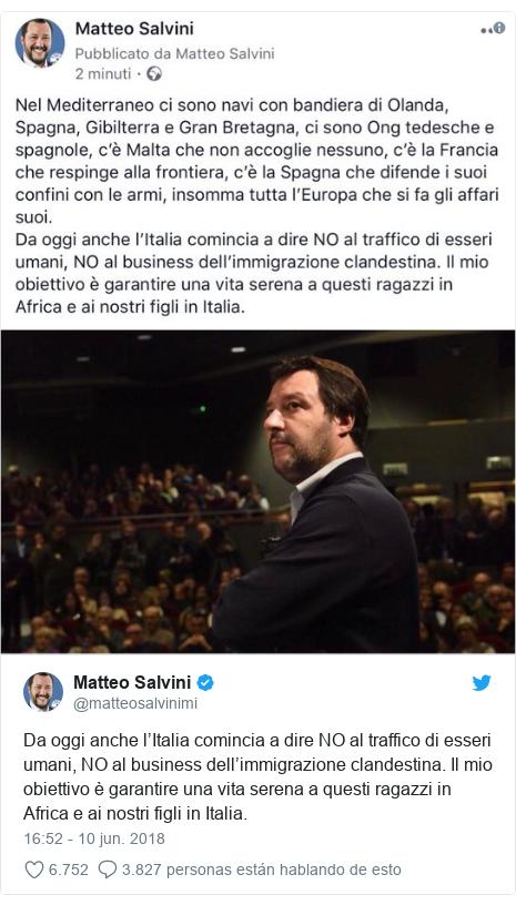 Publicación de Twitter por @matteosalvinimi: Da oggi anche l'Italia comincia a dire NO al traffico di esseri umani, NO al business dell'immigrazione clandestina. Il mio obiettivo è garantire una vita serena a questi ragazzi in Africa e ai nostri figli in Italia.